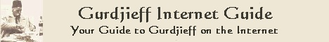 Gurdjieff Internet Guide